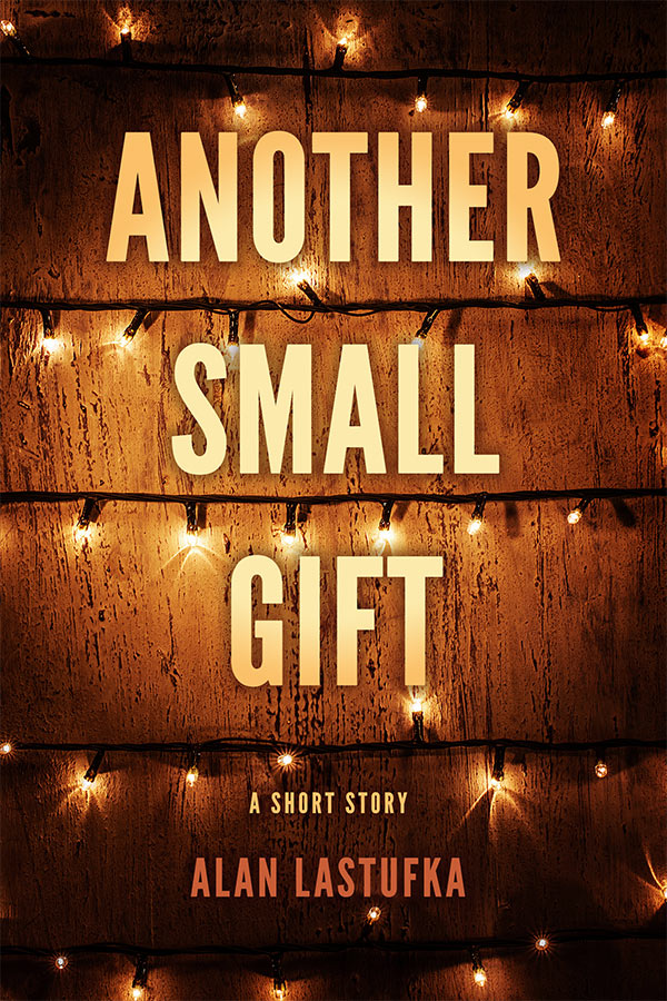 Another Small Gift - A Short Story - Cover Art (1st Edition)
